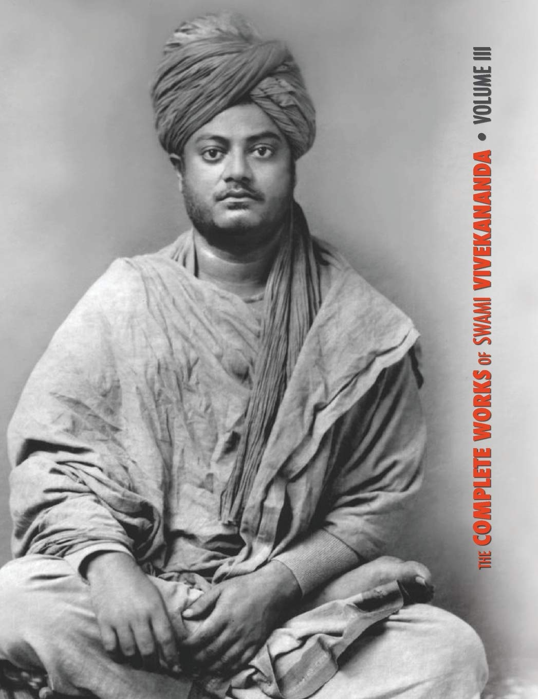 The Complete Works of Swami Vivekananda, Volume 3: Lectures ...