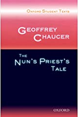 Oxford Student Texts: Geoffrey Chaucer: The Nun's Priest's Tale Paperback