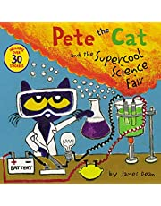 Dean, J: Pete the Cat and the Supercool Science Fair