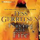 Playing with Fire: A Novel | Livre audio Auteur(s) : Tess Gerritsen Narrateur(s) : Julia Whelan, Will Damron