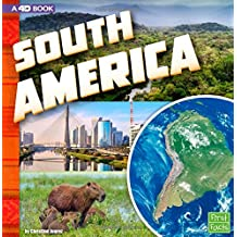 South America: A 4d Book;First Facts: Investigating Continents