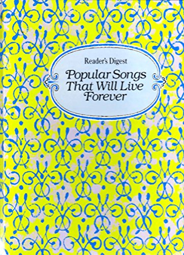 Reader's Digest Popular Songs That Will Live Forever (Country Music Reader)