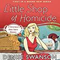 Little Shop of Homicide: A Devereaux's Dime Store Mystery, Book 1 Audiobook by Denise Swanson Narrated by Maia Guest