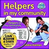 Helpers in My Community, Bobbie Kalman, 1427110808