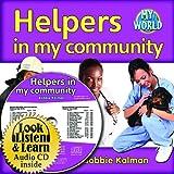 Helpers in My Community, Bobbie Kalman, 1427110808