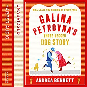 Galina Petrovna's Three-Legged Dog Story Audiobook