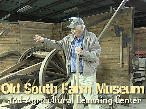 Old South Farm Museum