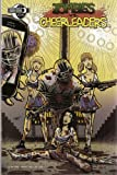 Zombies Vs Cheerleaders Number 4 Utra Rare Variant LTD 200 Copies Comic (A New You)