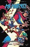 Ms. Marvel Vol. 9: Teenage Wasteland