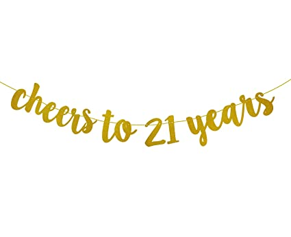 Glitter To Gold Birthday Fecedy Party amp; Amazon in 21 Banner 21th Games Cheers For Toys Years Decorations