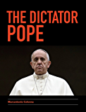 The Dictator Pope (English Edition)