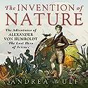 The Invention of Nature: The Adventures of Alexander von Humboldt, the Lost Hero of Science Hörbuch von Andrea Wulf Gesprochen von: David Drummond