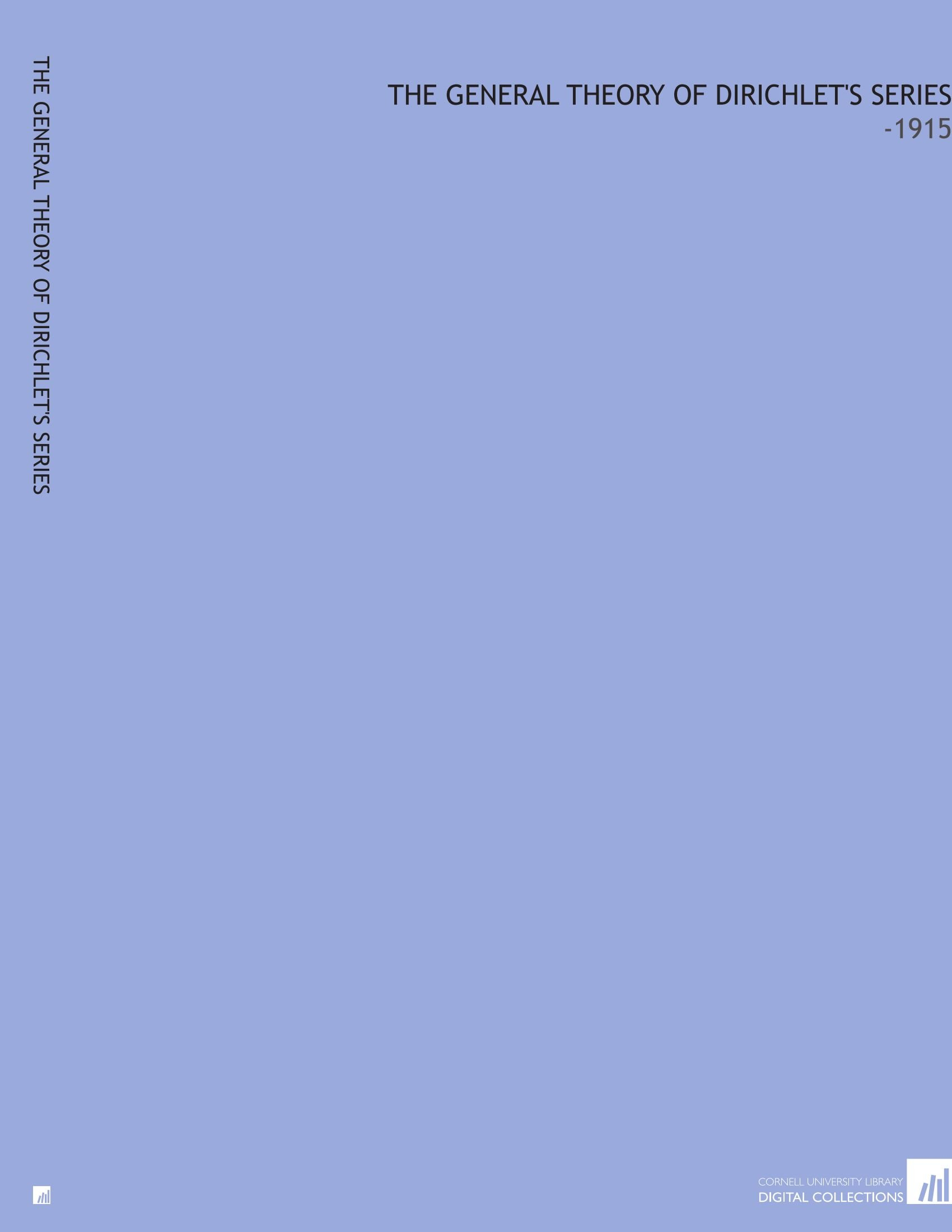 Download The General Theory of Dirichlet's Series: -1915 PDF