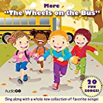 More 'The Wheels on the Bus': More Favorite Preschool Songs | AudioGO (compilation)