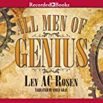 All Men of Genius | Lev AC Rosen