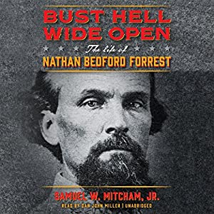 Bust Hell Wide Open Audiobook