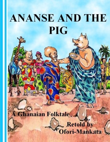 Download Ananse and The Pig pdf epub