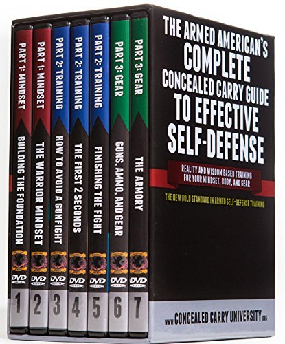 The Armed American's Complete Concealed Carry Guide to Effective Self-Defense by Concealed Carry University