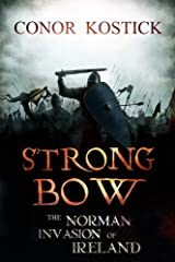Strongbow: The Norman Invasion of Ireland Paperback
