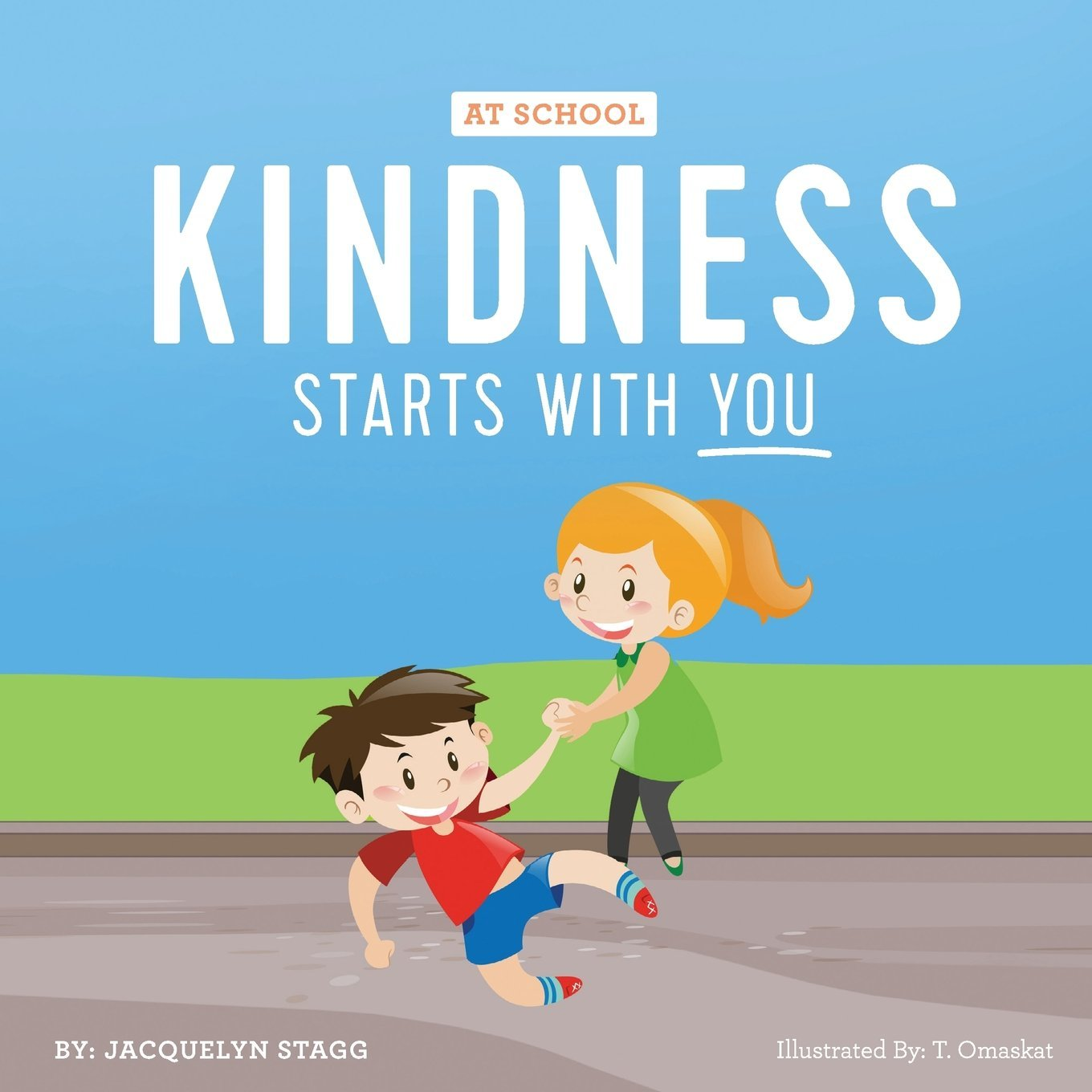 Read Online Kindness Starts With You - At School ebook