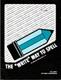 The Write Way to Spell, Weinstein, Marcia, 0875942784
