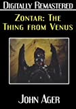 Zontar: The Thing from Venus – Digitally Remastered