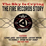 Sky Is Crying-Fire Records