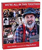 We're All In This Together - Red Green: The Man Behind the Character and Vice Versa