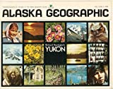 img - for Alaska Geoographic Vol. 2 No. 2 (Yukon, Volume 2) book / textbook / text book