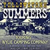 Yellowstone Summers