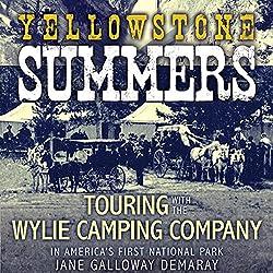 Yellowstone Summers