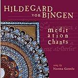 Meditation Chants of Hildegard Von Bingen