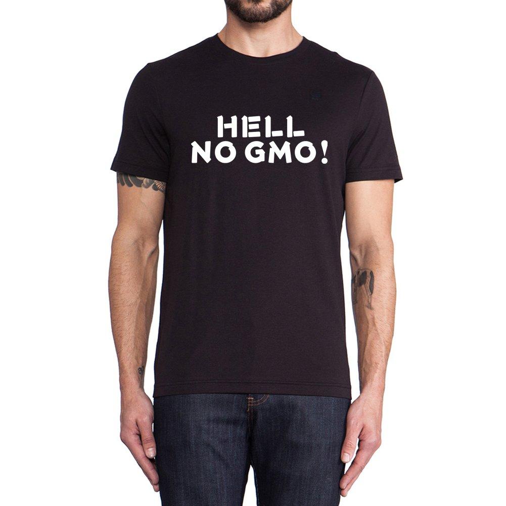 Loo Show Hell No Gmo Sayings Slogans T Shirt Funny Casual Tee