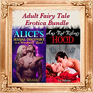 'Alice's Sexual Discovery in a Wonderful Land' and 'Amy Red Riding's Hood' Audiobook