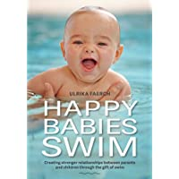 Happy Babies Swim: Creating Stronger Relationships Between Parents and Children Through the Gift of Swim