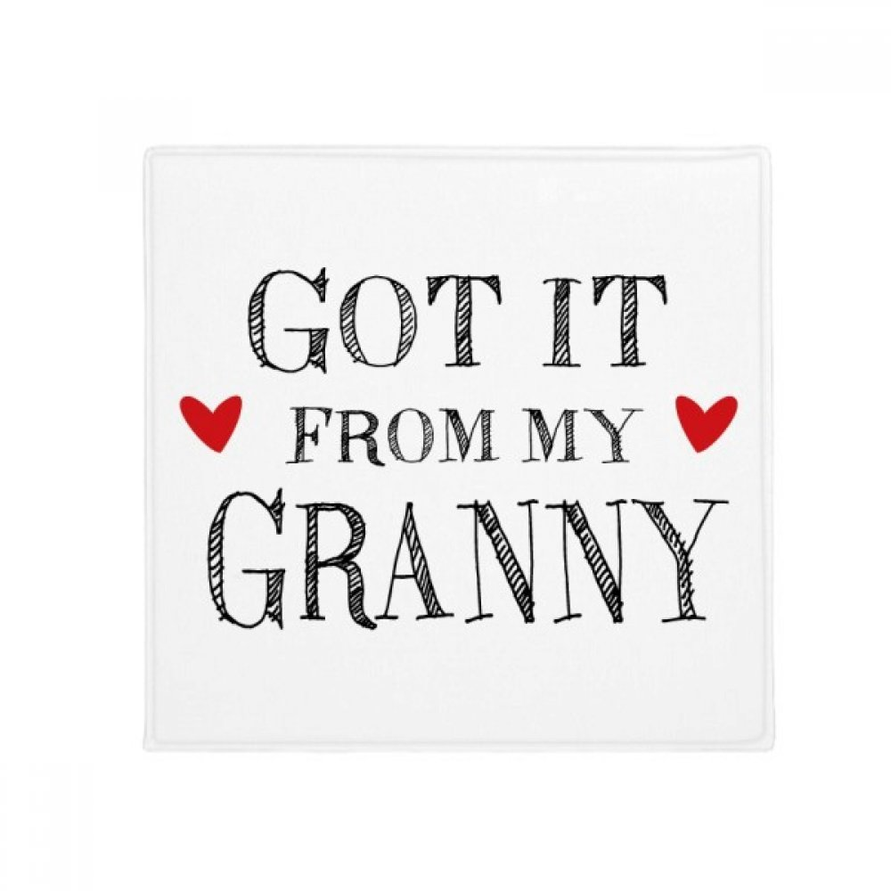 DIYthinker Got It from My Granny Grandma Present Anti-Slip Floor Pet Mat Square Home Kitchen Door 80Cm Gift