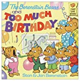 The Berenstain Bears and Too Much Birthday [VHS]