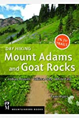 Day Hiking Mount Adams and Goat Rocks: Indian Heaven, Yakima Area, White Pass by Tami Asars (2014-04-15) Paperback