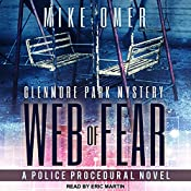 Web of Fear: Glenmore Park Mystery Series, Book 3   Mike Omer