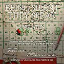 Being Silent They Speak: The Story of a WWII Submarine Unbeaten Audiobook by David JB Smith Narrated by Alexander MacDonald