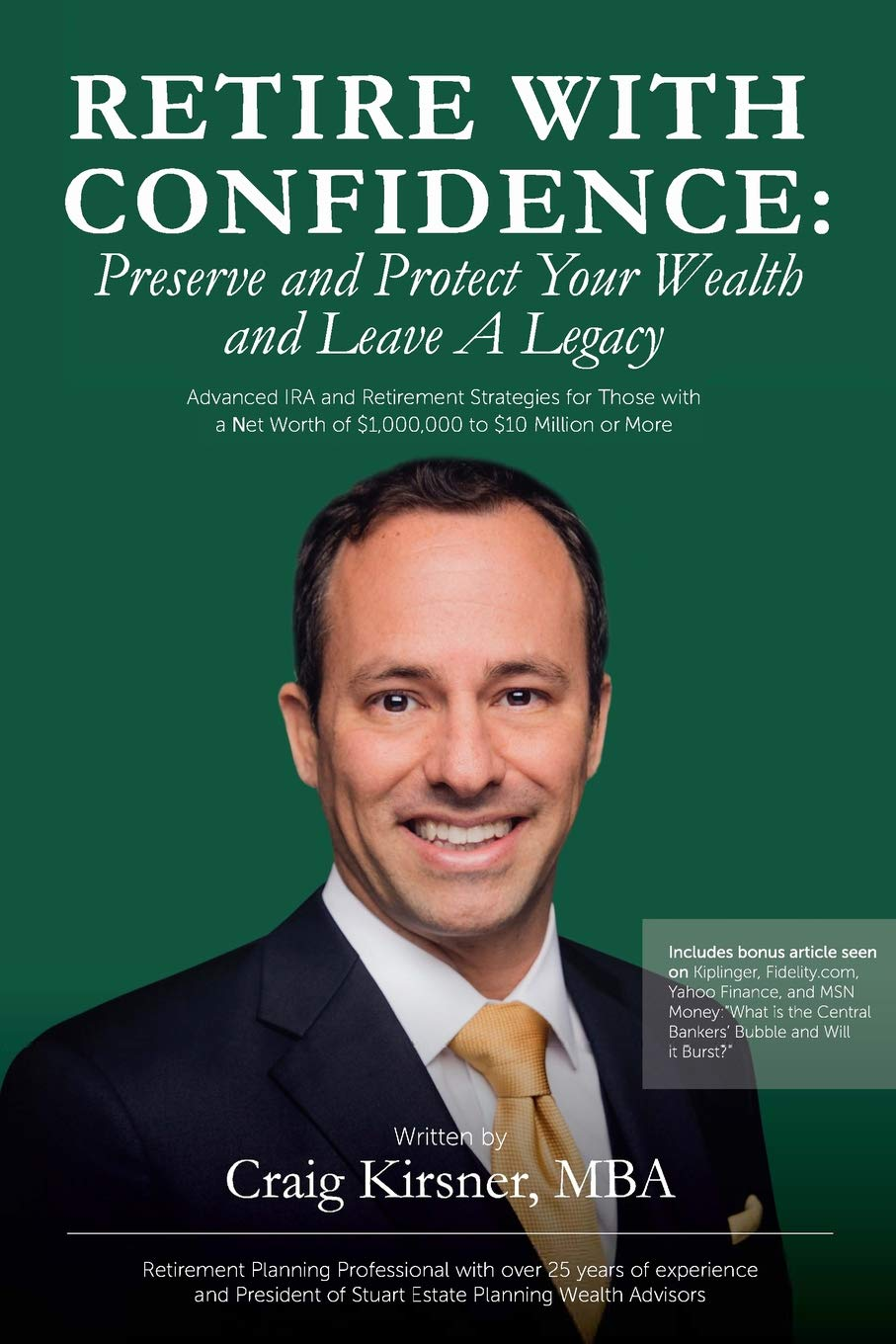 Buy Retire with Confidence: Preserve and Protect Your Wealth and