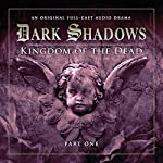 Dark Shadows - Kingdom of the Dead Part 1 | Stuart Manning,Eric Wallace