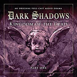 Dark Shadows - Kingdom of the Dead Part 1