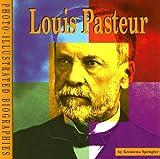 Louis Pasteur, Kremena T. Spengler, 0736834419