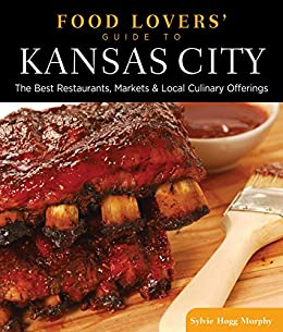 ~BETTER~ Food Lovers' Guide To® Kansas City: The Best Restaurants, Markets & Local Culinary Offerings (Food Lovers' Series). altas chapter joint trained Society