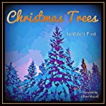 Christmas Trees | Robert Frost