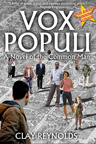 Vox Populi: A Novel of the Common Man (English Edition)