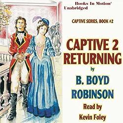 Captive 2: Returning