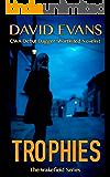 Trophies (The Wakefield Series Book 1)
