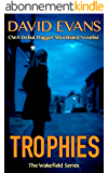 Trophies (The Wakefield Series Book 1) (English Edition)